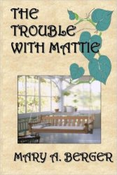 FrontCoverTheTroubleWithMattie